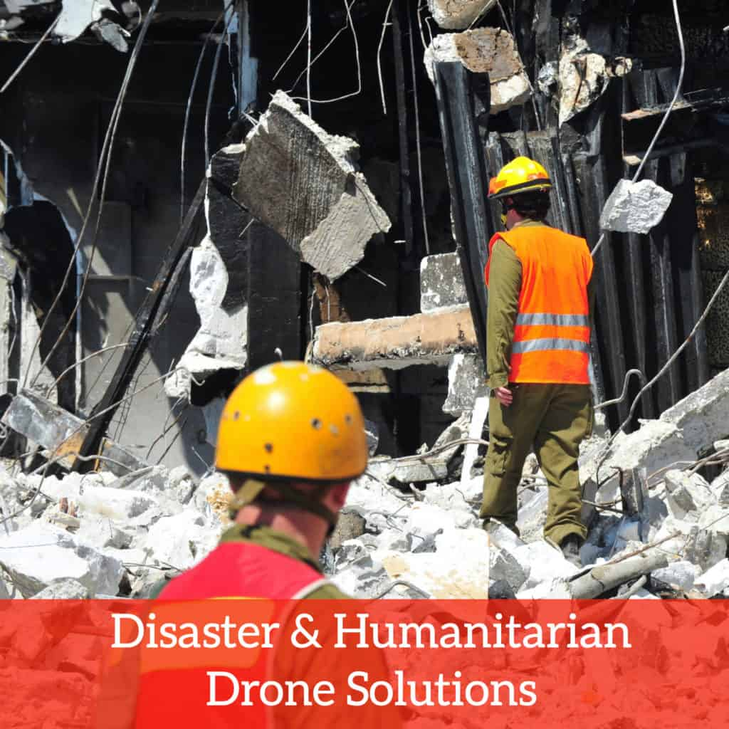 disaster and humanitarian drone solutions